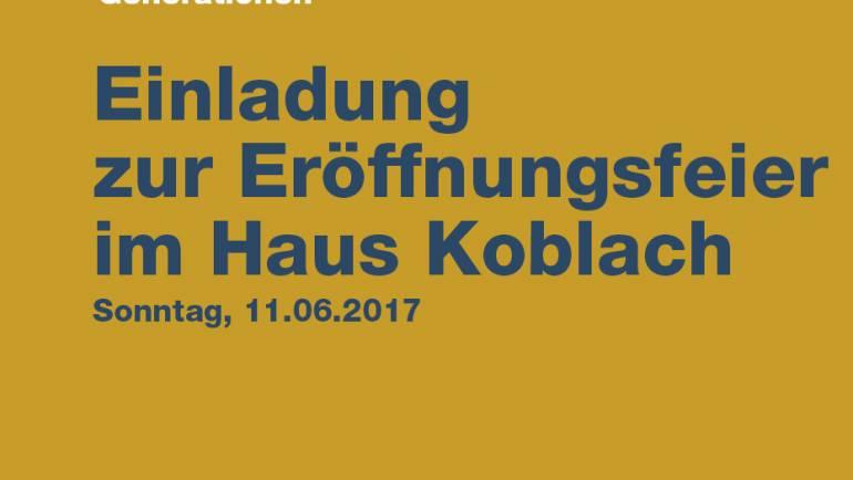 Einladung zur Eröffnungsfeier im Haus Koblach